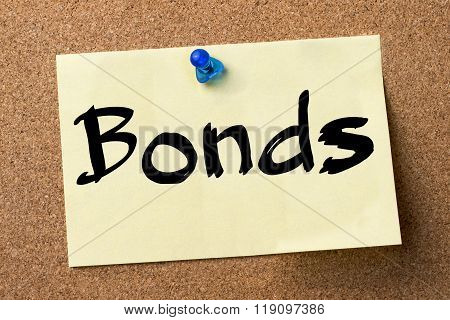 Bonds - Adhesive Label Pinned On Bulletin Board