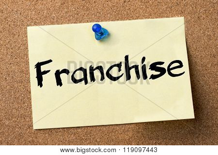 Franchise - Adhesive Label Pinned On Bulletin Board