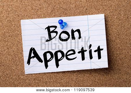 Bon Appetit - Teared Note Paper Pinned On Bulletin Board