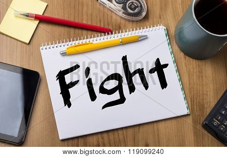 Fight - Note Pad With Text