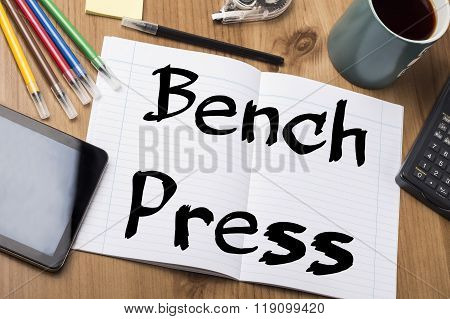 Bench Press - Note Pad With Text