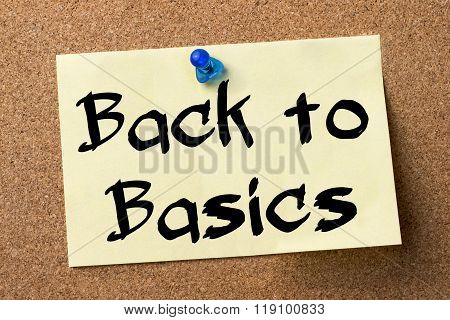Back To Basics - Adhesive Label Pinned On Bulletin Board