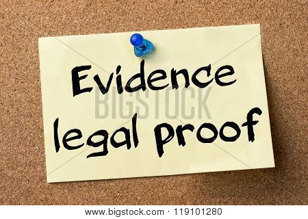 Evidence Legal Proof - Adhesive Label Pinned On Bulletin Board