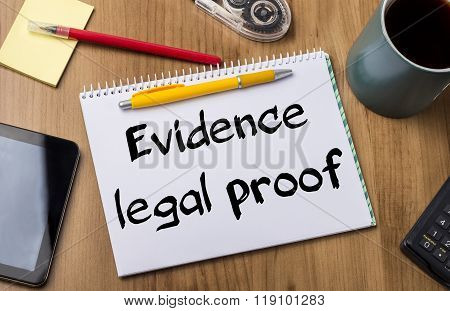 Evidence Legal Proof - Note Pad With Text