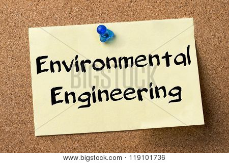 Environmental Engineering - Adhesive Label Pinned On Bulletin Board