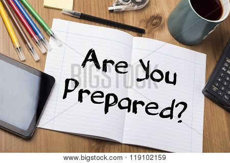 Are You Prepared? - Note Pad With Text