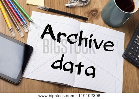 Archive Data - Note Pad With Text