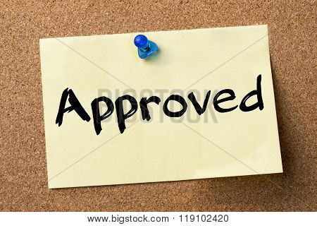 Approved - Adhesive Label Pinned On Bulletin Board