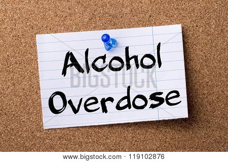 Alcohol Overdose - Teared Note Paper Pinned On Bulletin Board