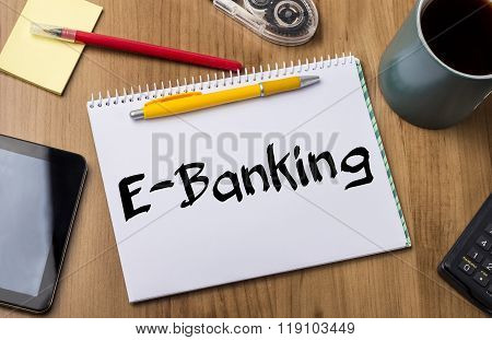 E-banking - Note Pad With Text