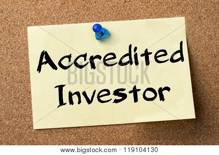 Accredited Investor - Adhesive Label Pinned On Bulletin Board