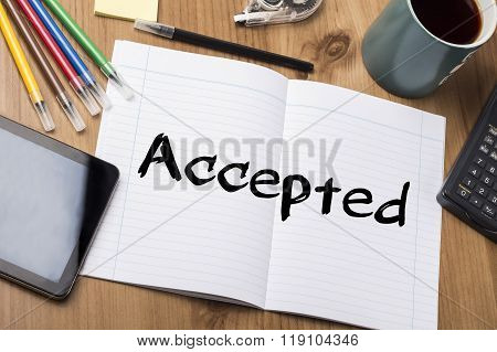 Accepted  - Note Pad With Text