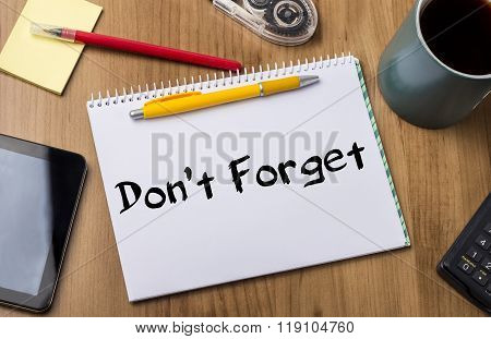 Don't Forget - Note Pad With Text