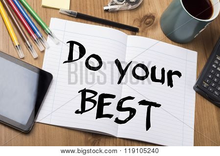 Do Your Best - Note Pad With Text
