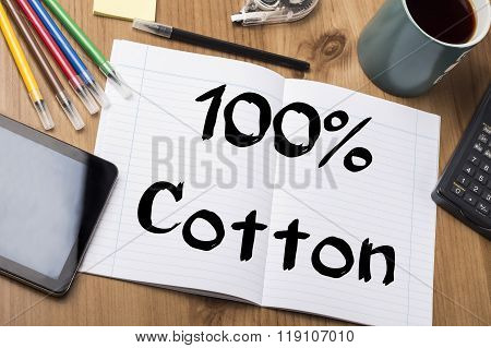 100% Cotton - Note Pad With Text