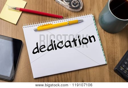 Dedication - Note Pad With Text