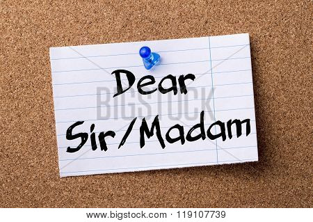 Dear Sir/madam - Teared Note Paper Pinned On Bulletin Board