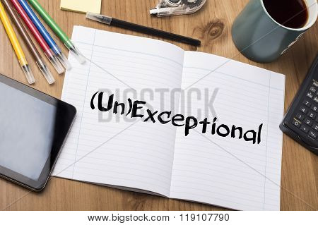 (un)exceptional - Note Pad With Text