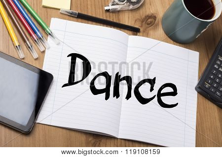 Dance - Note Pad With Text