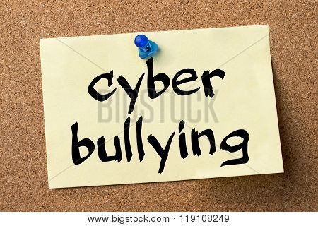 Cyber Bullying - Adhesive Label Pinned On Bulletin Board
