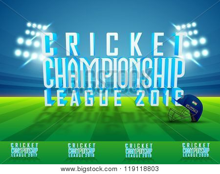 Stylish 3D text Cricket Championship League 2016 with batsman helmet on stadium lights background.