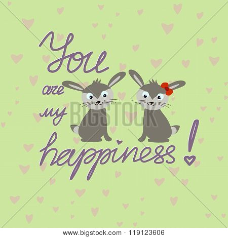 You Are My Happiness Message