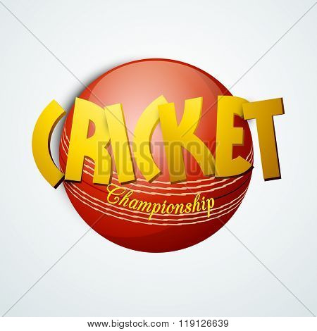 Creative golden text Cricket Championship on glossy ball for Sports concept.