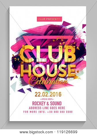 Party Flyer, Banner or Template design with golden text Club House on abstract paint strokes background.