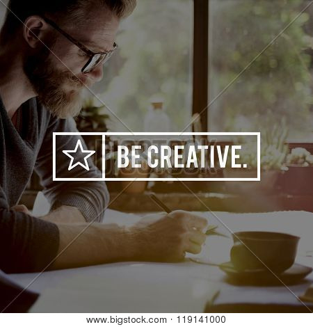 Be Creative Ideas Design Creativity Imagination Inspiration Concept