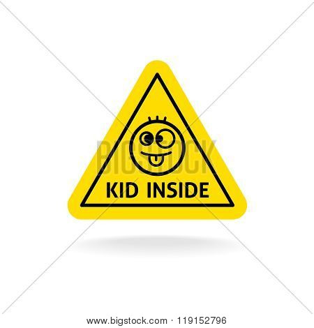 Kid Inside Fun Sign. Baby On Board Concept. Car Warning Triangle Sticker.
