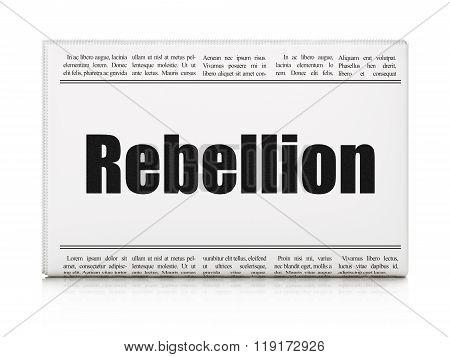 Political concept: newspaper headline Rebellion