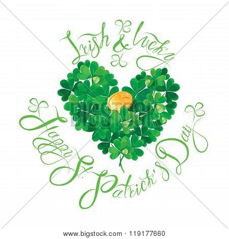 Holiday Card With Calligraphic Words Irish And Lucky, Happy St. Patricks Day. Shamrock Heart With Go