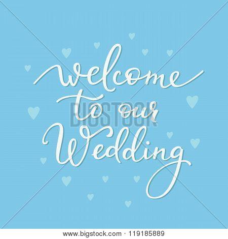 Romantic Wedding Simple Lettering Decor
