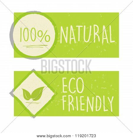 100 Percent Natural And Eco Friendly With Leaf Sign In Green Banners