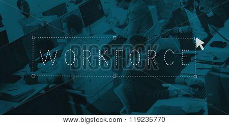 Workforce Employment Business Concept