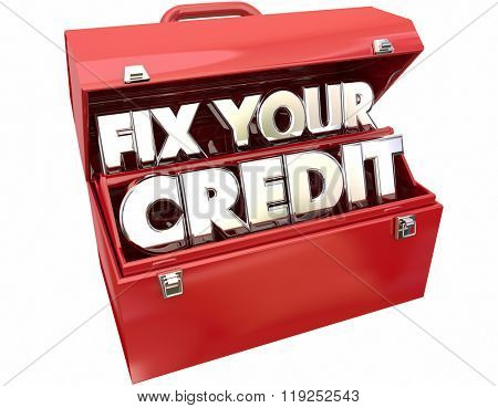 Fix Your Credit Score Rating Repair Improvement Red Toolbox 3d Words