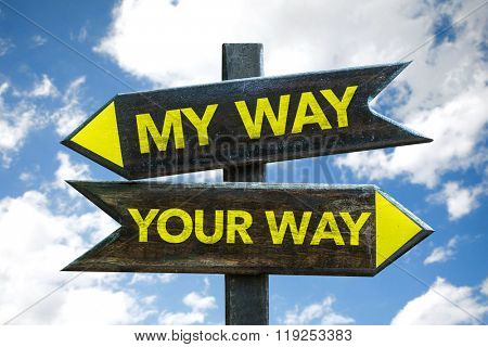 My Way - Your Way signpost with sky background