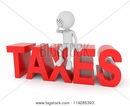 White 3D Human Sitting On Taxes Text