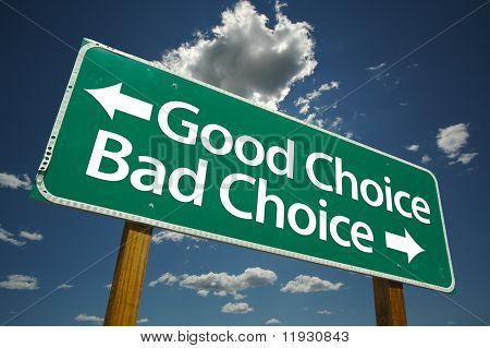 """Good Choice, Back Choice"" Road Sign with dramatic blue sky and clouds."