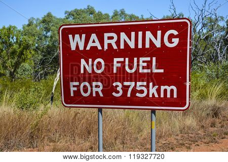 No fuel warning sign in the outback of Australia