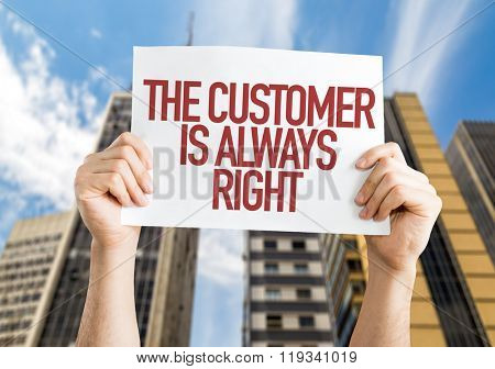 The Customer is Always Right placard with urban background