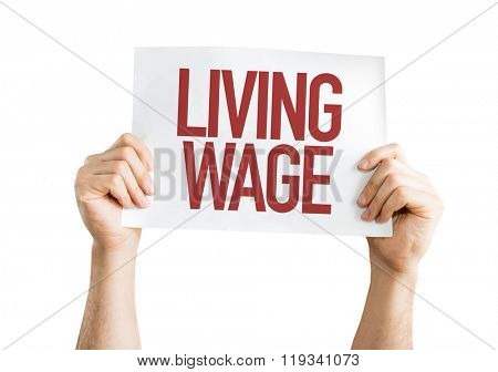 Living Wage placard isolated on white