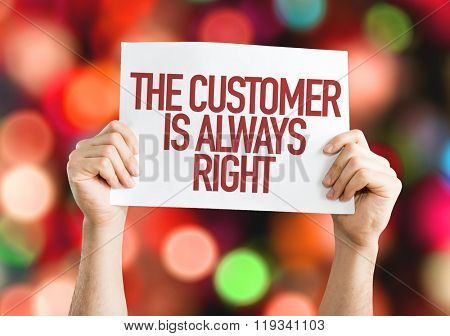 The Customer is Always Right placard with bokeh background