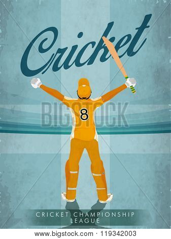 Illustration of Batsman in winning pose on vintage stadium background for Cricket Championship League concept.