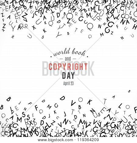 Abstract background with letters. World book and copyright day. International Day of the Book or Wor