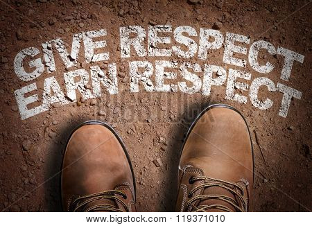 Top View of Boot on the trail with the text: Give Respect Earn Respect