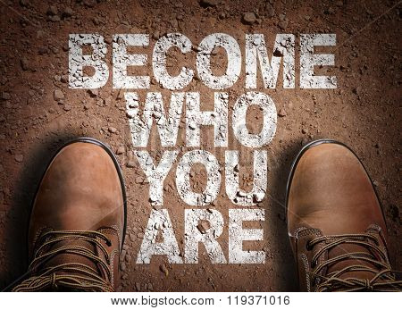 Top View of Boot on the trail with the text: Become Who You Are