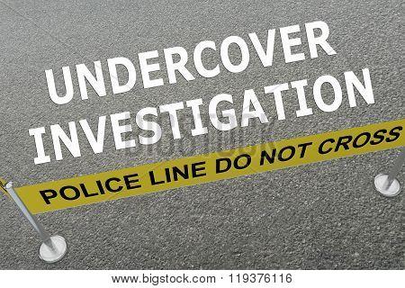 Undercover Investigation Concept