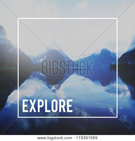 Explore Exploration Journey Destination Travel Concept