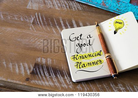 Written Text Get A Good Financial Planner